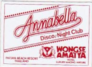 THAILAND PATTAYA BEACH RESORT ANNABELLA NIGHT CLUB VINTAGE LUGGAGE LABEL