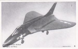 Military U S Navy Jet Fighter Douglas XF-4D Skyray