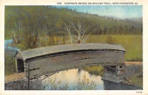 Covington Virginia Humpback Bridge Midland Trail Antique Postcard K16265