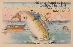 Fishing Humour After A Hand To Hand Battle I Landed This Baby