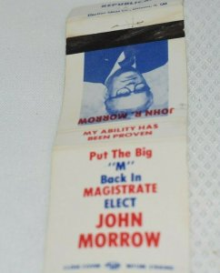 Put the Big M back in Magistrate Elect John Morrow 20 Strike Matchbook Cover