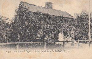 EASTHAMPTON , Long Island , New York , 00-10s ; John Howard Payne's Home Swe...