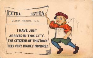Ulster Heights New York~Newspaper Extra~I Just Arrived~The Town is Honored~1914