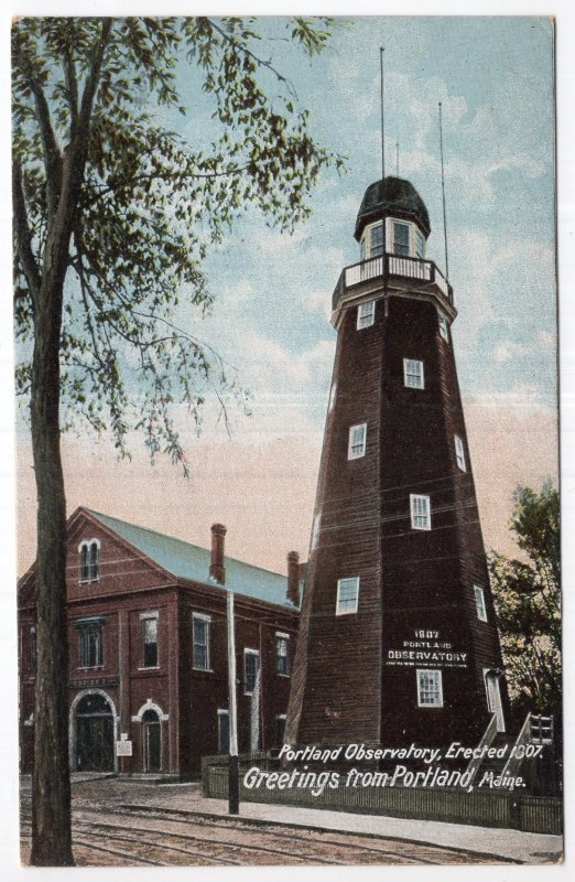 Greetings from Portland, Maine, Portland Observatory, Erected 1807