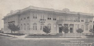 HERSHEY, Pennsylvania, 1912; Hershey Inn, Apartments for some our Emplyees, H...