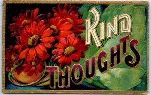 Vintage Greetings Embossed Postcard KIND THOUGHTS Large Letter 1909 Cancel