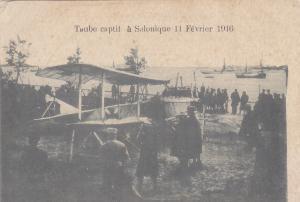 War Bi-plane , Taube captif a Salonique 11 Fevrier 1916 : Greece