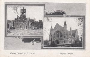 COLUMBUS, Ohio, 1900-1910´s; Wesley Chapel, M.E. Church, Baptist Temple