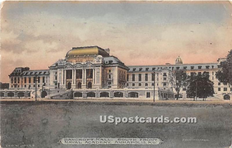 Bancroft Hall, South Front, Naval Academy Annapolis MD 1909