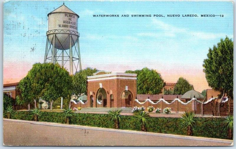 Nuevo Laredo, Mexico Postcard Waterworks and Swimming Pool KROPP Linen 1944