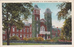 Main Building , S.W. State Normal School , CALIFORNIA , Pennsylvania , PU-1928