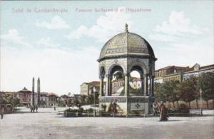 Turkey Constantinople Fontaine Guillaume II et Hippodrome