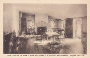 Dining Room In The Home Of Mary The Mother Of Washington Fredericksburg Virgi...