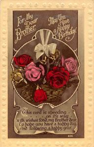 For my Dear Brother, May You have Happy Birthday, roses, wishes, happy year