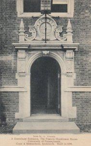 PHILADELPHIA, University of PA, 00-10s; Dormitory Ent., Francis Hopkinson House