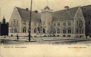 Public Library - Joliet, Illinois IL