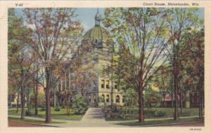 Wisconsin Rhinelander Oneida County Court House Curteich