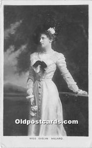 Miss Evelyn Millard Theater Actor / Actress Unused