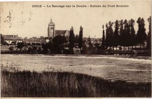 CPA DOLE -Le Barrage sur le Doubs-Ruines du Pont ROMAIN (263525)