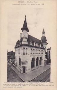 Hotel Des Postes, Commence Le 1er Mars 1911, Termine En Mai 1914, Macon (Saô...