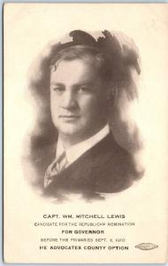Wisconsin Political Postcard Capt. Wm. Mitchell Lewis for Governor 1910 Unused