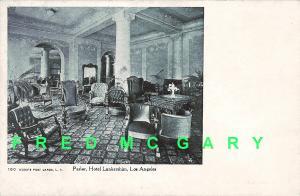 1907 Los Angeles CA PC: L. A. Parlor, Hotel Lankershim Interior