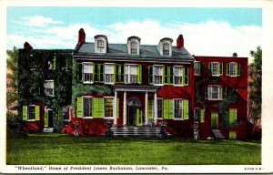 Pennsylvania Lancaster Wheatland Home Of President James Buchanan Curteich