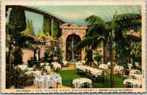 Beverly Hills, California Postcard THE VICTOR HUGO RESTAURANT Garden View Linen