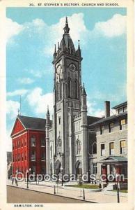 Churches Vintage Postcard Hamilton, Ohio, USA Vintage Postcard St Stephen's R...