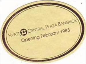 THAILAND BANGKOK HYATT CENTRAL PLAZA VINTAGE LUGGAGE LABEL