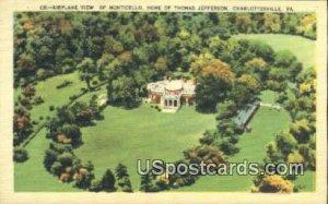 Home of Thomas Jefferson 3rd President - Charlottesville, Virginia