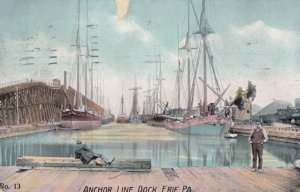 ERIE , Pennsylvania , 1909 ; Anchor Line Dock