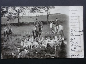 HUNTING & HOUNDS SCENE Old Song A SOUTHERLY WIND & A CLOUDY SKY..... c1903