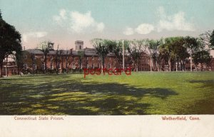 1907 CONNECTICUT STATE PRISON Wetherfield CT, publ Chapin, to Harold Birden