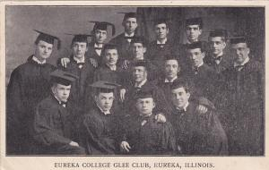 EUREKA , Illinois, 1901-07 ; Eureka College Glee Club