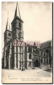 Old Postcard Chaumont L & # 39Eglise St. John the Baptist