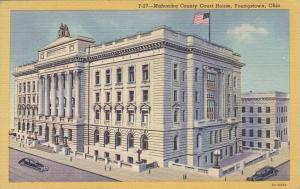 Mahoning County Court House, Youngstown, Ohio, PU 1948