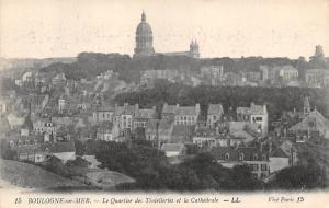 France Boulogne-sur-Mer - Le Quartier des Tintelleries et la Cathedrale 1918