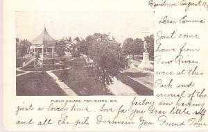 US - Wisconsin - Public Square, Two Rivers 1905