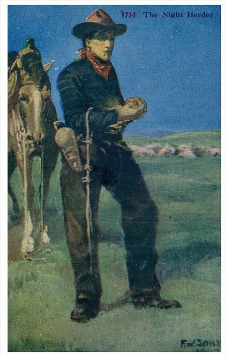 21508 The Night Herder Cowboy  signed F.W.Small