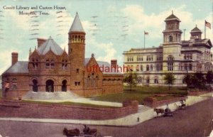 COSSITT LIBRARY and CUSTOM HOUSE MEMPHIS, TN 1911