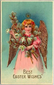 1908 BEST EASTER WISHES Embossed Postcard Angel Girl / Gold Wings / Lily Flowers