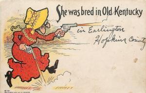 She Was Bred in Old Kentucky~Pistol Packin' Grandma~Sunbonnet~Guns~1905 Yerkes