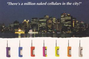 There's a Million naked cellulars in the City! , VANCOUVER , B.C. , Canada , ...