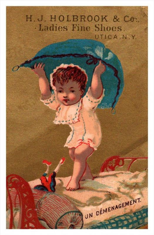13434  Trade card  NY  Utica H.J.Holbrook Co. ladies fine Shoes, Child  playi...