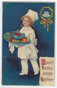 CLAPSADDLE, 1900-10s; Hearty Thanksgiving Greetings, Child Chef bringing out fru
