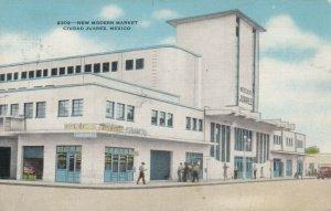 CIUDAD JUAREZ ,  Mexico , 1930-40s ; New Modern Market