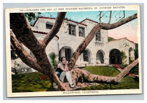 Vintage 1910's Postcard Dolores Del Rio Spanish Hacienda Hollywood California
