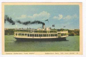 Quebec-Levis Ferry  S.S. LOUIS JOLIETTE , 30-50s