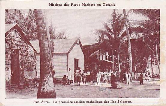 Rua Sura. La premiere station catholique des Iles Salomon , Soloman Islands, ...